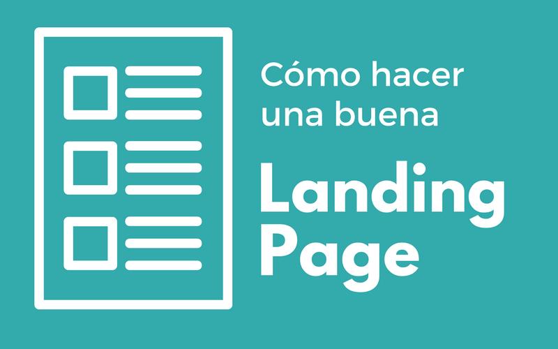Cómo hacer una buena landing page